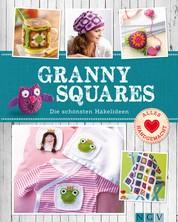 Granny Squares - Die schönsten Häkelideen