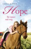 Carola Wimmer: Hope - Für immer und ewig ★★★★★