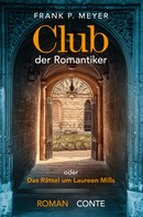 Frank P. Meyer: Club der Romantiker ★★★★