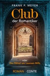 Club der Romantiker - oder Das Rätsel um Laureen Mills