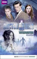 James Goss: Doctor Who - Totenwinter ★★★★★