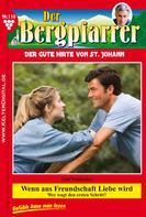 Toni Waidacher: Der Bergpfarrer 110 – Heimatroman