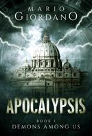 Mario Giordano: Apocalypsis - Demons Among Us ★★★★★