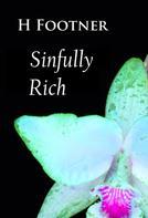 H. Footner: Sinfully Rich