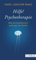 Hans-Joachim Maaz: Hilfe! Psychotherapie ★★★★★