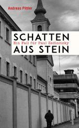 Schatten aus Stein - Ein Fall für Paul Zedlnitzky