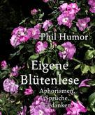 Phil Humor: Eigene Blütenlese