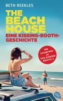Beth Reekles: The Beach House - Eine Kissing-Booth-Geschichte ★★★★