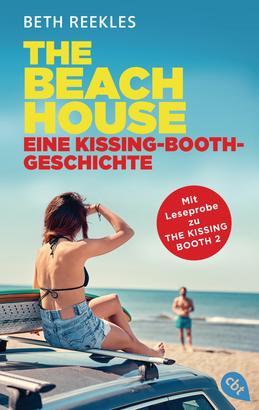 The Beach House - Eine Kissing-Booth-Geschichte