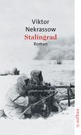 Viktor Nekrassow: Stalingrad ★★★★