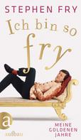 Stephen Fry: Ich bin so Fry ★★★