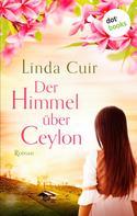 Linda Cuir: Der Himmel über Ceylon ★★★★