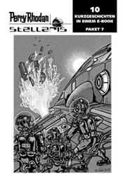 Stellaris Paket 7 - Perry Rhodan Stellaris Geschichten 61-70