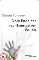 Simon Tormey: Vom Ende der repräsentativen Politik ★★★★★