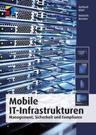 Heinrich Kersten: Mobile IT-Infrastrukturen (mitp Professional)