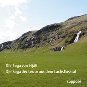 Die Saga-Aufnahmen (I) - Die Saga von Njáll / Die Saga der Leute aus dem Lachsflusstal (Njáls saga / Laxdaela saga)