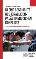 Jörn Böhme: Kleine Geschichte des israelisch-palästinensischen Konflikts ★★★