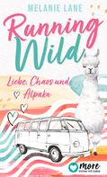 Melanie Lane: Running Wild - Liebe, Chaos und Alpaka ★★★★
