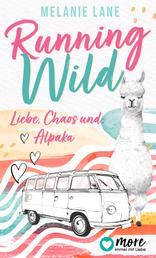 Running Wild - Liebe, Chaos und Alpaka