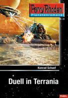 Konrad Schaef: Planetenroman 22: Duell in Terrania