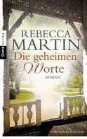 Rebecca Martin: Die geheimen Worte ★★★