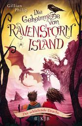 Die Geheimnisse von Ravenstorm Island - Der schlafende Drache