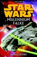 James Luceno: Star Wars. Millennium Falke ★★★★