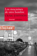Craig Johnson: Los mocasines de otro hombre