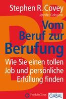 Stephen R. Cove: Vom Beruf zur Berufung ★★★