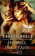 Andrea Bugla: P.I.D. 5 - Himmel in Gefahr ★★★★