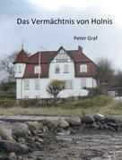 Peter Graf: Das Vermächtnis von Holnis ★★★★