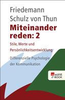 Friedemann Schulz von Thun: Miteinander reden 2 ★★★★