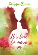 Larissa Braun: It's time to move on ★★★★★