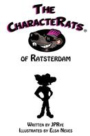 JPRye: The CharacteRats of Ratsterdam