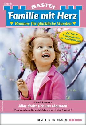 Familie mit Herz 45 - Familienroman