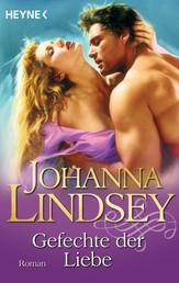 Gefechte der Liebe - Roman