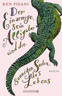 Ken Pisani: Der Einarmige, sein Alligator und die sonnigen Seiten des Lebens ★★★★