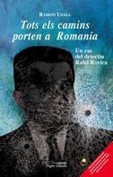 Ramon Usall: Tots els camins porten a Romania