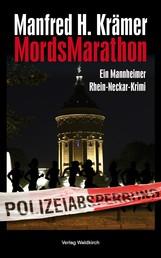 MordsMarathon - Ein Mannheimer Rhein-Neckar Krimi