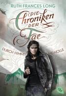 Ruth Frances Long: Die Chroniken der Fae - Durch Himmel und Hölle ★★★★