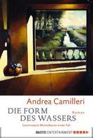 Andrea Camilleri: Die Form des Wassers ★★★★