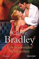Celeste Bradley: Ein betörendes Versprechen ★★★★