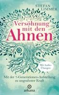 Stefan Limmer: Versöhnung mit den Ahnen ★★★★