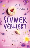 Meg Cabot: Schwer verliebt ★★★★