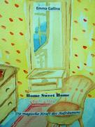 Emma Gallina: Home Sweet Home ★★★