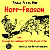 Hopp-Frosch - oder die acht zusammengeketteten Orang Utans