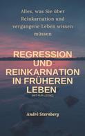 André Sternberg: Regression und Reinkarnation in früheren Leben