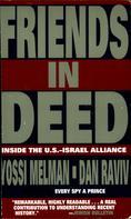 Yossi Melman: Friends In Deed