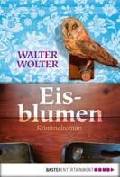 Walter Wolter: Eisblumen ★★★★