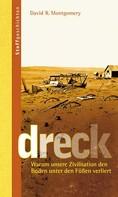 David Montgomery: Dreck ★★